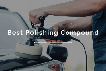 Best Polishing Compound - Top Reviews 2022